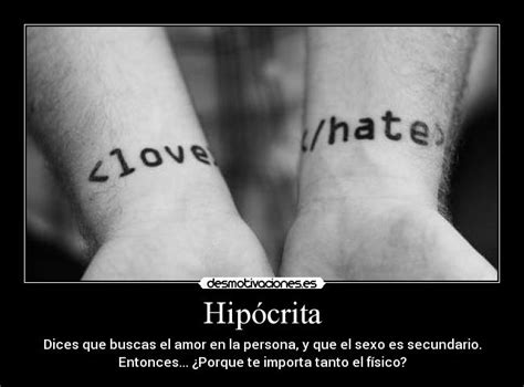 imagenes amor hipocrita hip 243 crita desmotivaciones