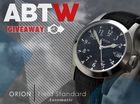 Watch Giveaway - watch giveaway orion field standard automatic haxcom com