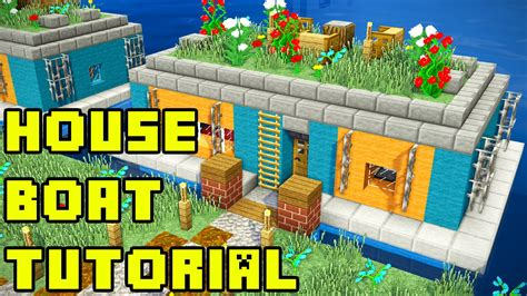 minecraft house boat minecraft survival house boat in amsterdam tutorial xbox pe pc ps3 ps4 youtube
