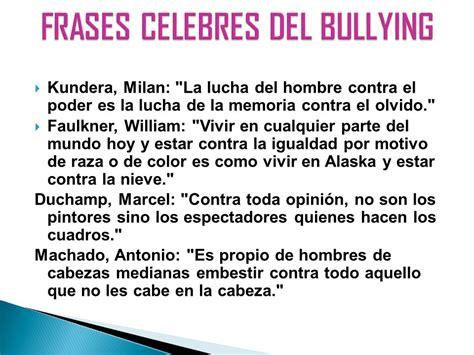 Micaelinos En Contra Del Bullying Los Ni 241 Os Y J 243 Venes   frases cortas contra el bullying 35 frases contra el