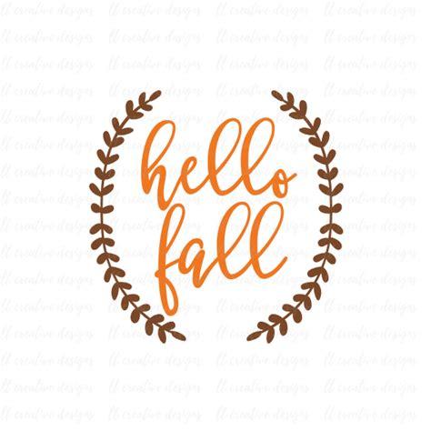 hello fall svg fall svg autumn svg thanksgiving svg laurel