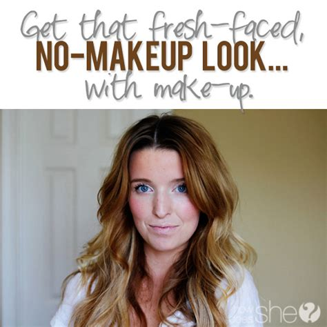 Get Livelys Fresh Faced Look by Get That Fresh Faced No Makeup Look With Makeup