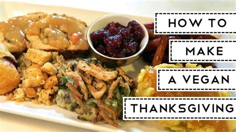 how to make a vegan thanksgiving full blown menu