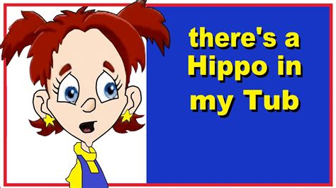 hippo in my bathtub there 180 s a hippo in my tub nursery rhymes youtube