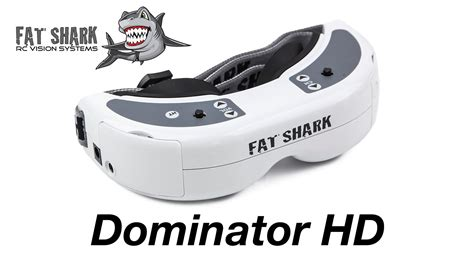 fatshark hd shark dominator hd fpv goggles overview