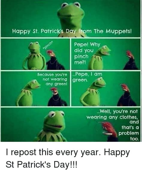 Happy St Pattys Day Are You Wearing Green by St S Day Memes Of 2017 On Sizzle