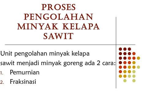 Minyak Kotor Kelapa Sawit pabrik minyak kelapa sawit