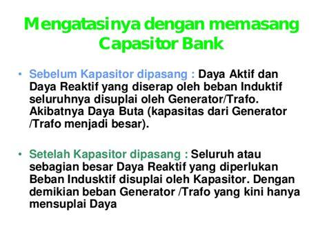 fungsi kapasitor bank pada instalasi 28 images fungsi kapasitor bank pada instalasi listrik