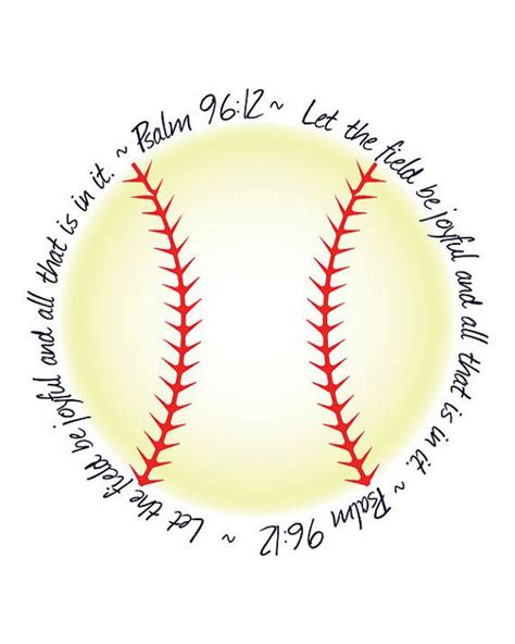 printable softball quotes psalm 96 12 printable religious bible verse by