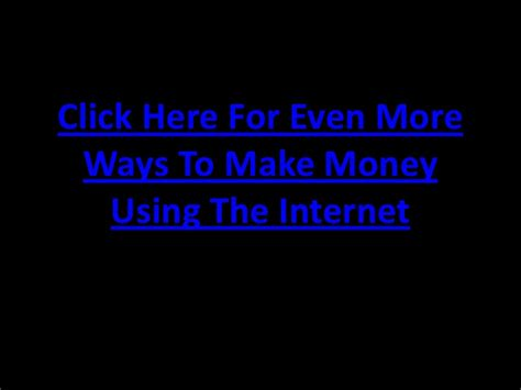 Is There A Real Way To Make Money Online - there are real ways to make money using the internet