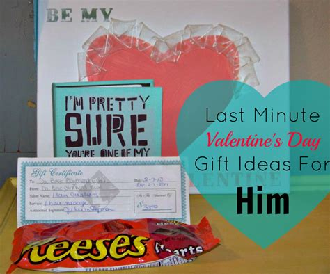last minute valentine s day gift ideas for him