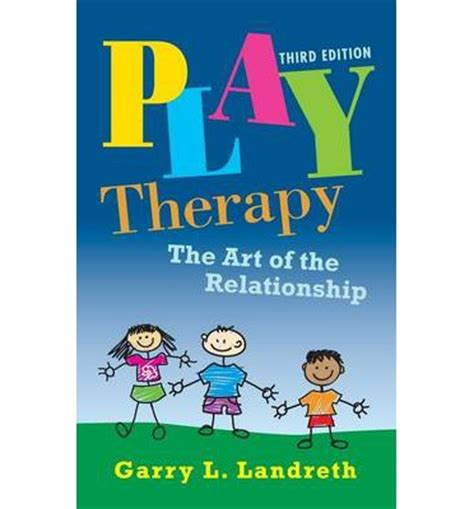 and they play in relationships books play therapy