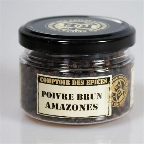 le comptoir des poivres poivre brun amazones l epicurieuse epicerie