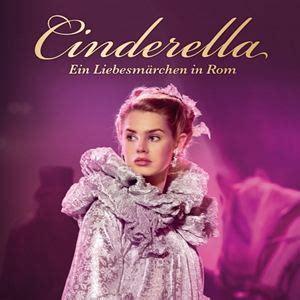 film cinderella in rom cinderella ein liebesm 228 rchen in rom film 2011