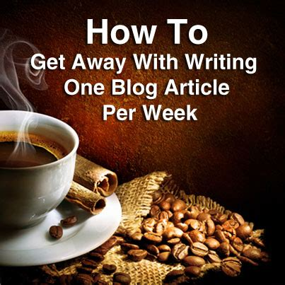 blog writing away with blog com descargar clave kaspersky descargar how to get away with writing one blog article per week