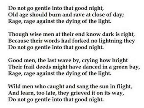 do not go gently into that night rage rage against your do not go gentle into that good night by dylan thomas