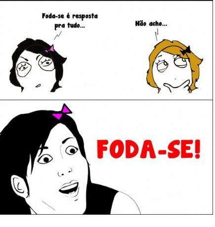 Foda Se Meme - foda se meme by ap paulinho78 memedroid