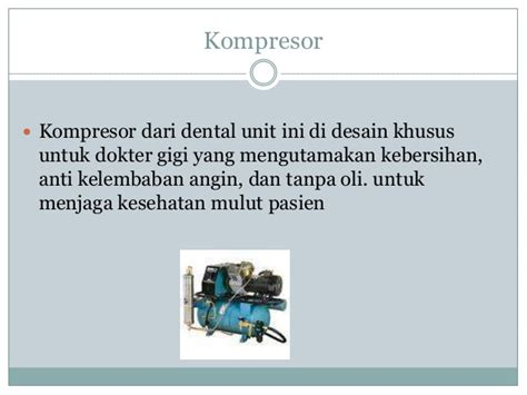 Kompresor Dental Unit Tentang Dental Unit