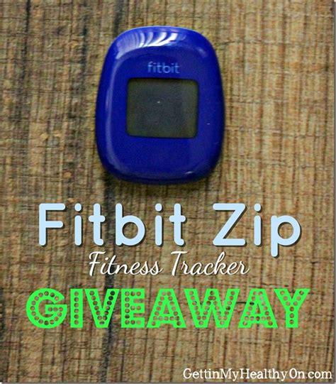 Fitbit Giveaway - fitbit zip fitness tracker review giveaway closed gettin my healthy on