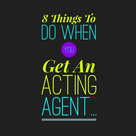 8 Things Do To by 8 Things To Do When You Get An Acting Philip Hern 225 Ndez