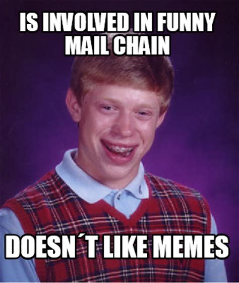 Funny Meme Maker - meme creator is involved in funny mail chain doesn 180 t