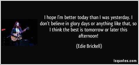 Today Is Better Than Yesterday Essay by Make Today Better Than Yesterday Quotes Quotesgram