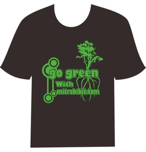 design kaos go green kontes hijaukan bumi bersama cv mitra bibit desain kaos
