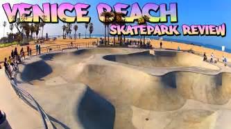 California Review Skatepark Review Venice Skatepark Venice