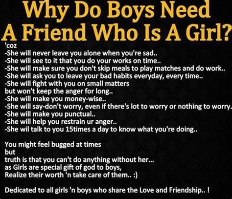 8 Reasons You Need A Best Friend by Why Do Boys Need A Friend Whos A Quotes I Live By