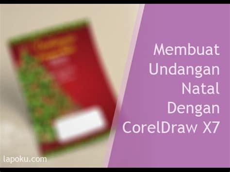 membuat undangan dengan corel draw x7 tutor grafis membuat undangan natal dengan corel draw
