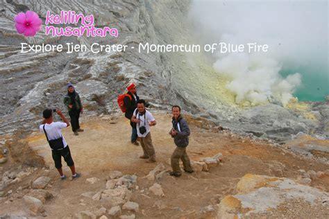 Explore Ijen Crater ? Blue Fire Moment   Keliling Nusantara