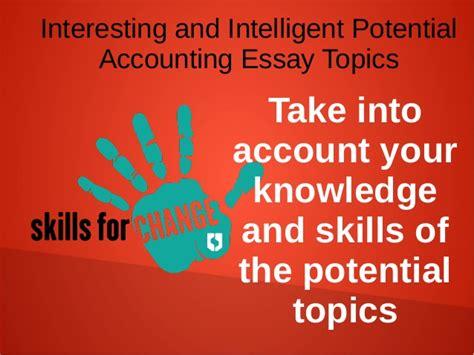 interesting dissertation topics accounting essay sles interesting and intelligent