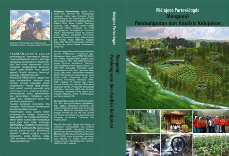 Migas Dan Energi Di Indonesia Karya Widjajono Partowidagdo Ori widjajono partowidagdo s pemikiran oleh widjajono
