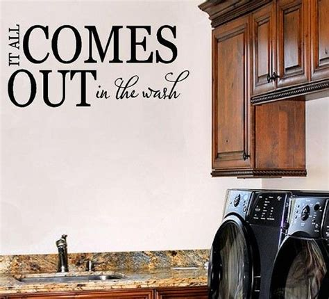 Laundry Room Sayings by Laundry Room Saying Organization And Cleaning Ideas