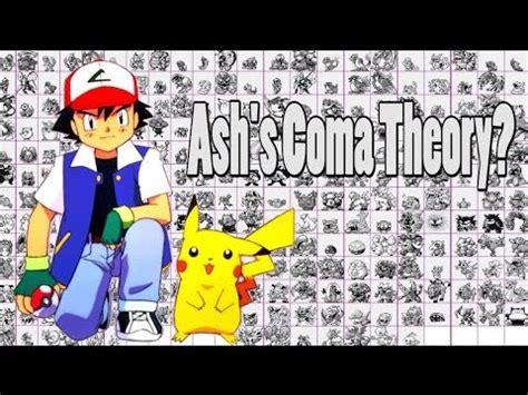 pokemon theory: ash's coma? youtube