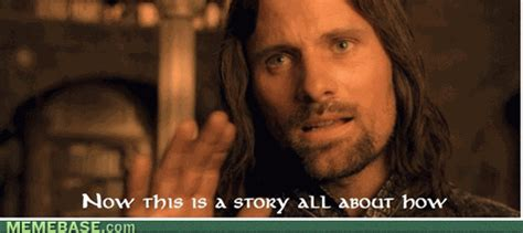 Aragorn Meme - happy birthday lord of the rings meme quotes