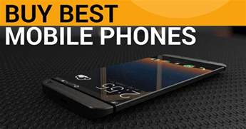 mobile phone purchase best phones to buy in india 2018 top 20 choices sagmart