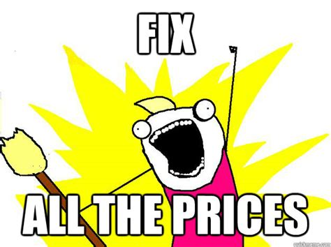 Buy All The Books Meme - fix all the prices hyperbole and a half quickmeme