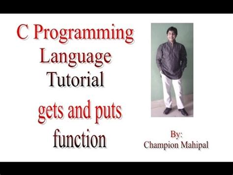 c tutorial and compiler c programming language tutorial 41 gets and puts function
