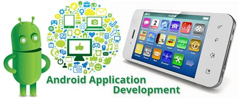 Application Android Android Application Development Android App Development