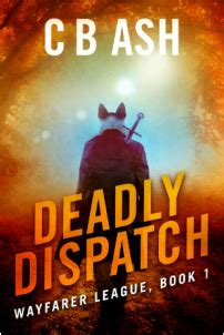 tales of a mastermind books deadly dispatch c b ash