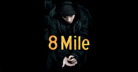 eminem film 8 mile free download 8 mile on itunes