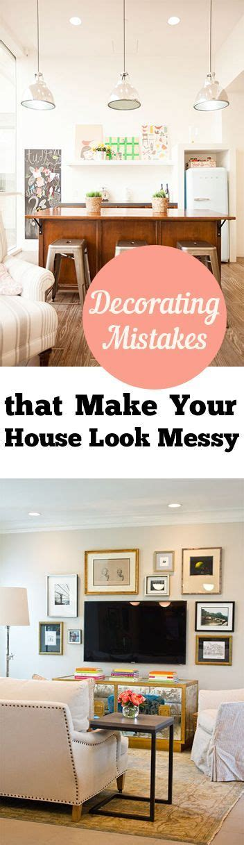 home decorating mistakes decorating mistakes that make your house look messy
