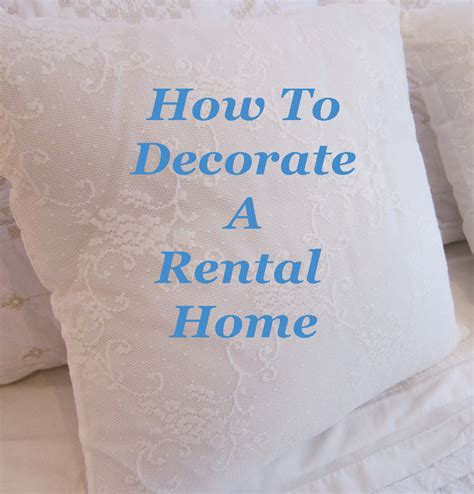 how to decorate a rental home how to decorate a rental