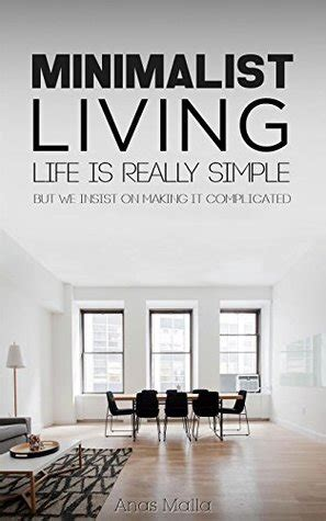 books on minimalist living minimalist living complete guide to minimalist living