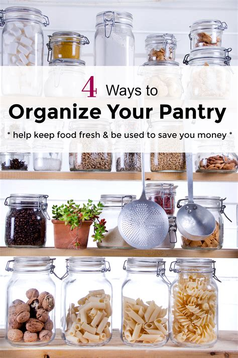 best way to organize pantry 4 ways to organize your pantry