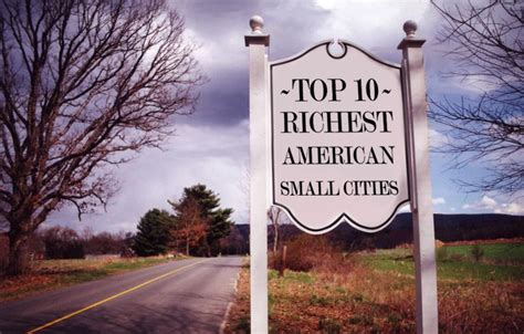 best small cities to live in america 2014 richest small cities in america top 10 alux com