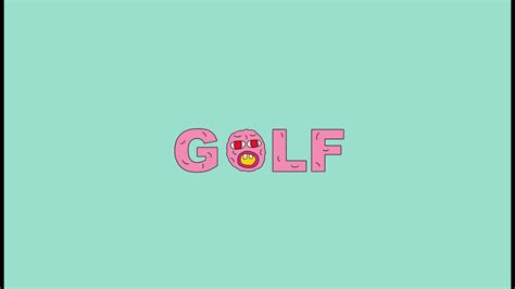 quello che  sai su golf wang youtube