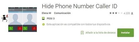 hide phone number android llamar con numero oculto aplicaciones hide phone number caller id android b 225 sico