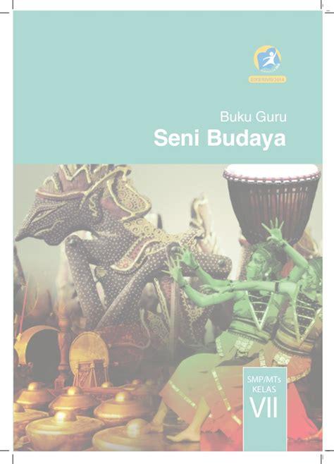 Kreasi Seni Budaya Dan Prakarya Untuk Sd Kelas 1v buku guru seni budaya kelas vii smp kurikulum 2013 caroldoey